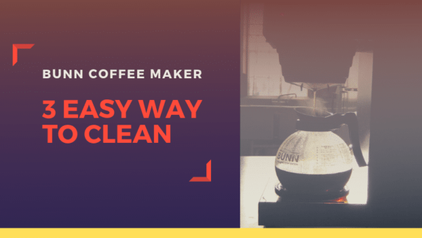 How to Clean a Bunn Coffee Maker