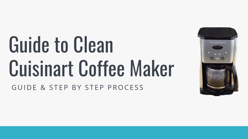 How To Clean a Cuisinart Coffee Maker