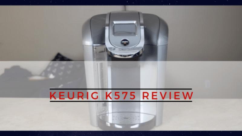 Keurig K575 Review